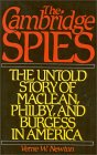 [The Cambridge Spies: The Untold Story of MacLean, Philby, and Burgess in America]