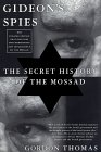 [Gideon's Spies: The Secret History of the Mossad]