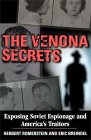 [The Venona Secrets: Exposing Soviet Espionage and America's Traitors]