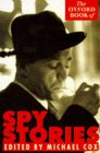 [The Oxford Book of Spy Stories]