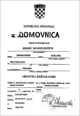 On February 15, 1997, Semen Mogilievich,  has got a Croatian citizenship